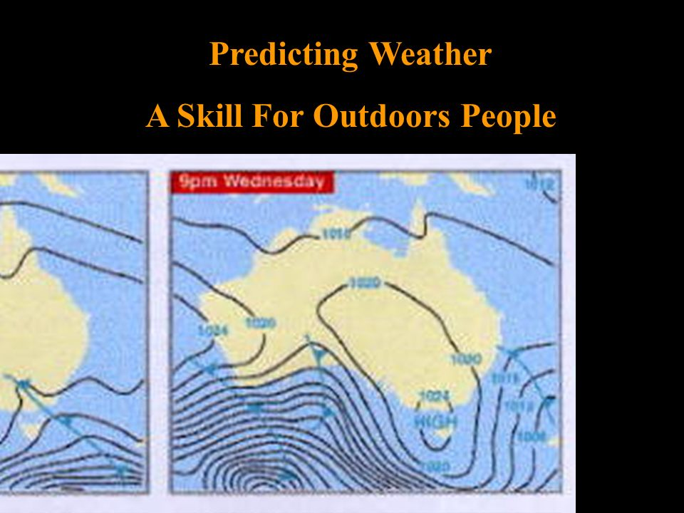 Predicting Weather A Skill For Outdoors People