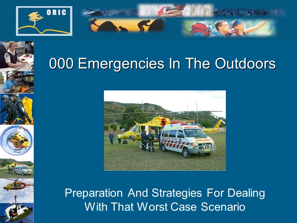 000 Emergencies In The Outdoors Preparation And Strategies For Dealing With That Worst Case Scenario