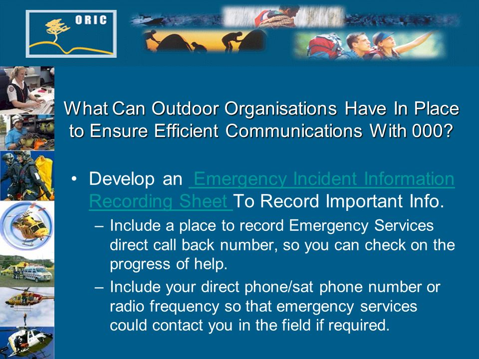 What Can Outdoor Organisations Have In Place to Ensure Efficient Communications With 000.