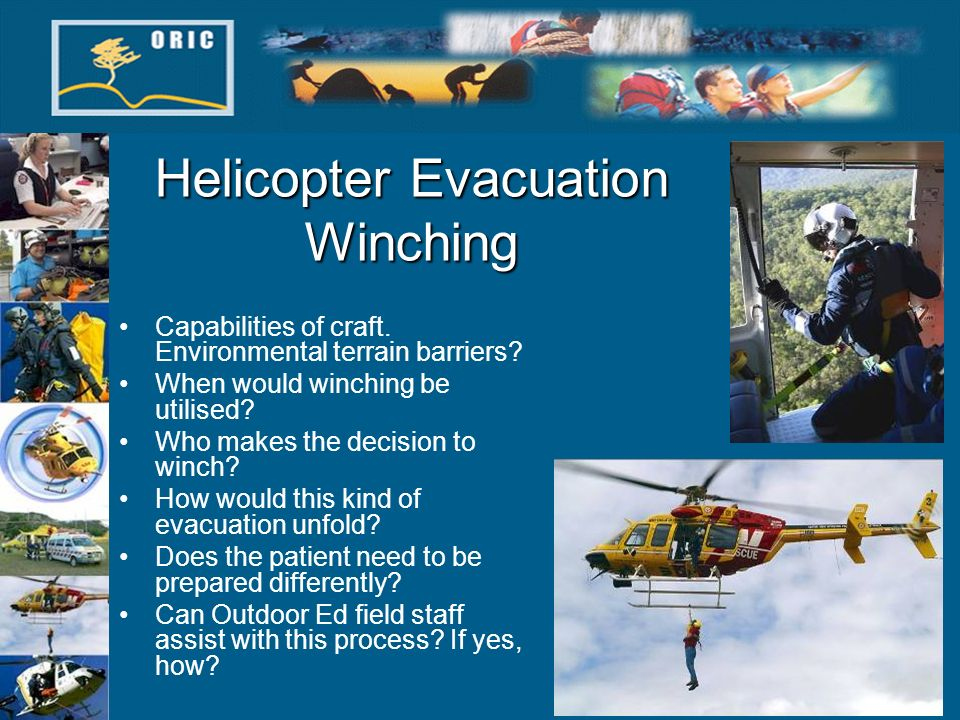 Helicopter Evacuation Winching Capabilities of craft.