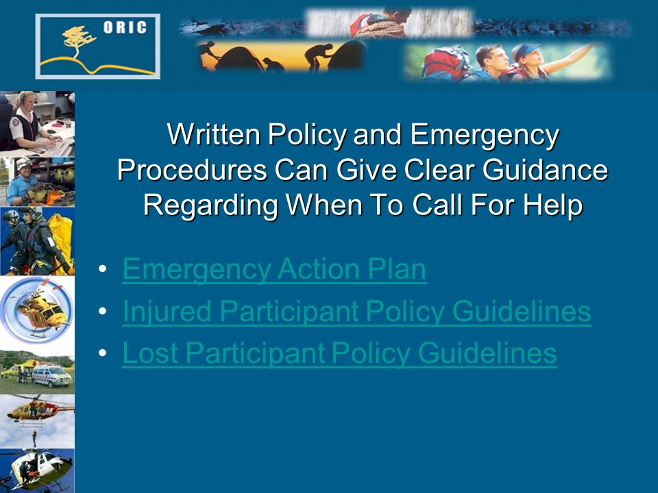 Written Policy and Emergency Procedures Can Give Clear Guidance Regarding When To Call For Help Emergency Action Plan Injured Participant Policy Guide