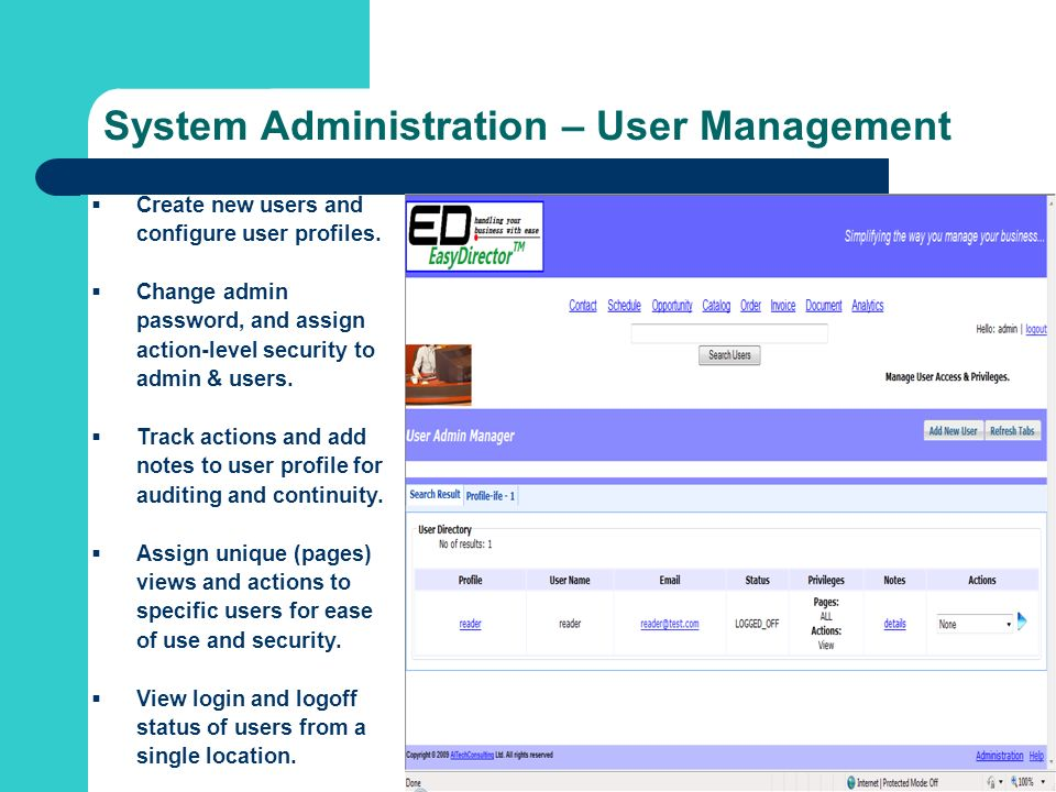 System Administration – User Management Create new users and configure user profiles.