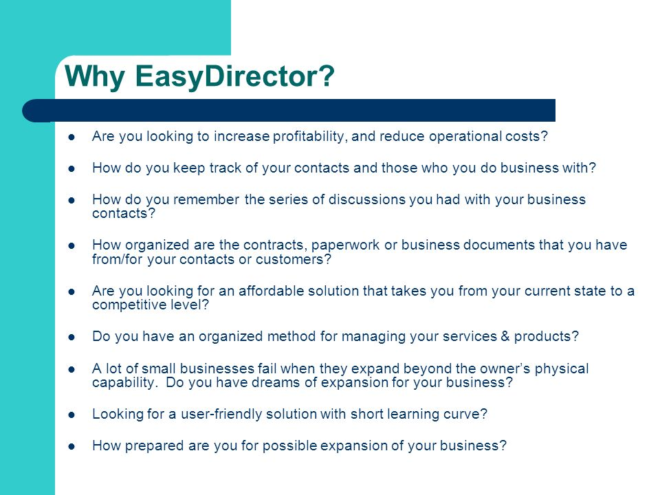 Why EasyDirector. Are you looking to increase profitability, and reduce operational costs.