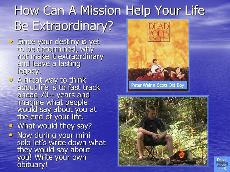 How Can A Mission Help Your Life Be Extraordinary.