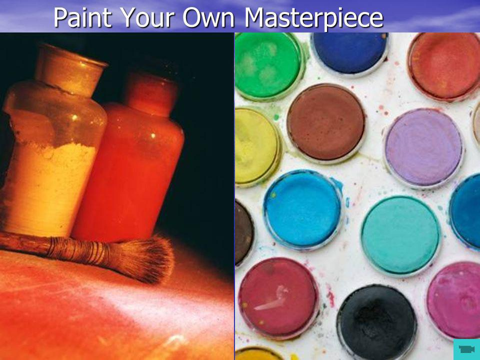 Paint Your Own Masterpiece