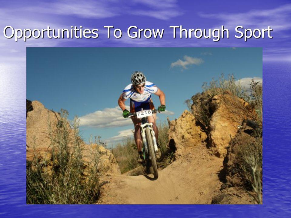 Opportunities To Grow Through Sport