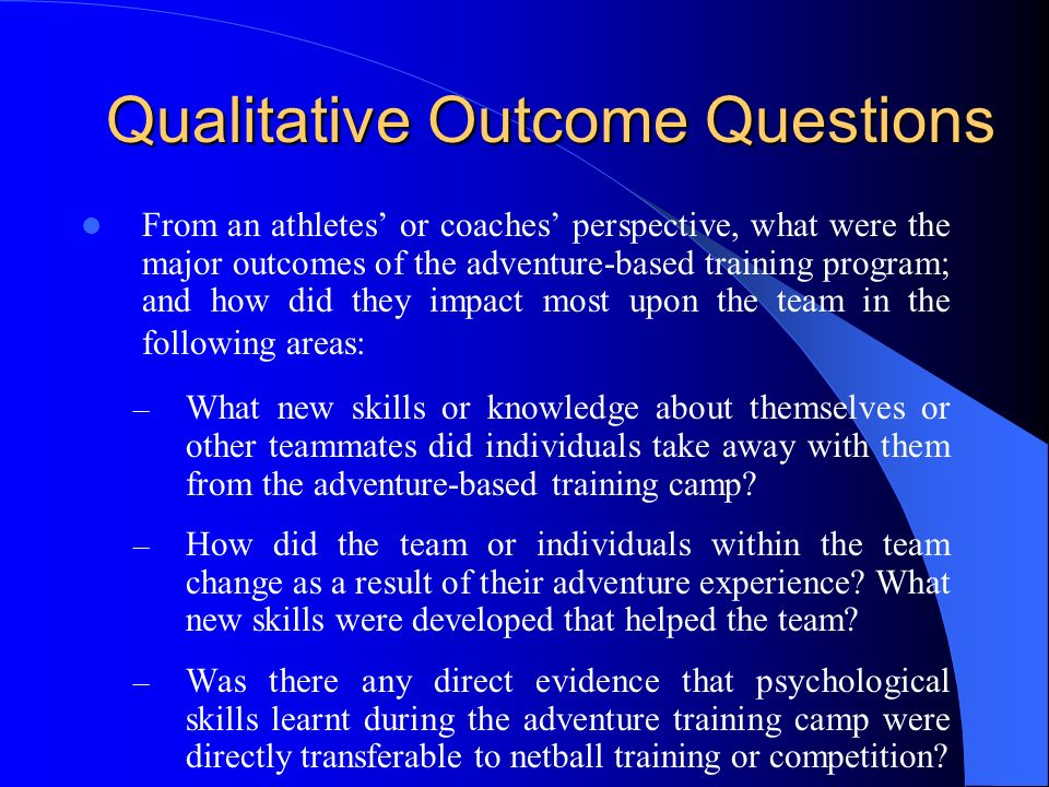1. Athletes who received an adventure-based training program intervention, would show increased team cohesion when compared to a control group. 2. The