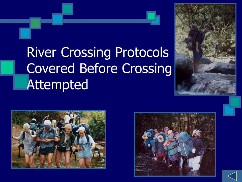 River Crossing Protocols Covered Before Crossing Attempted