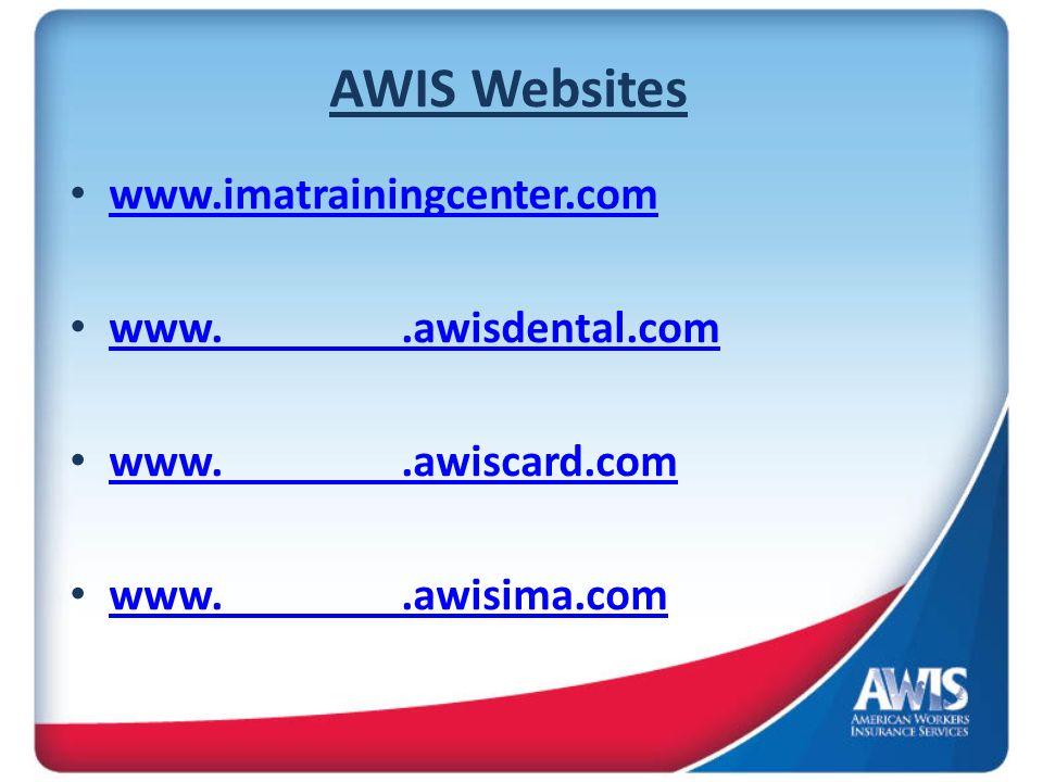 AWIS Websites www.imatrainingcenter.com www..awisdental.com www..awiscard.com www..awisima.com