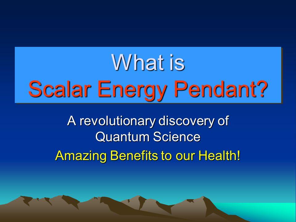The Scalar Energy Pendant Can Help.