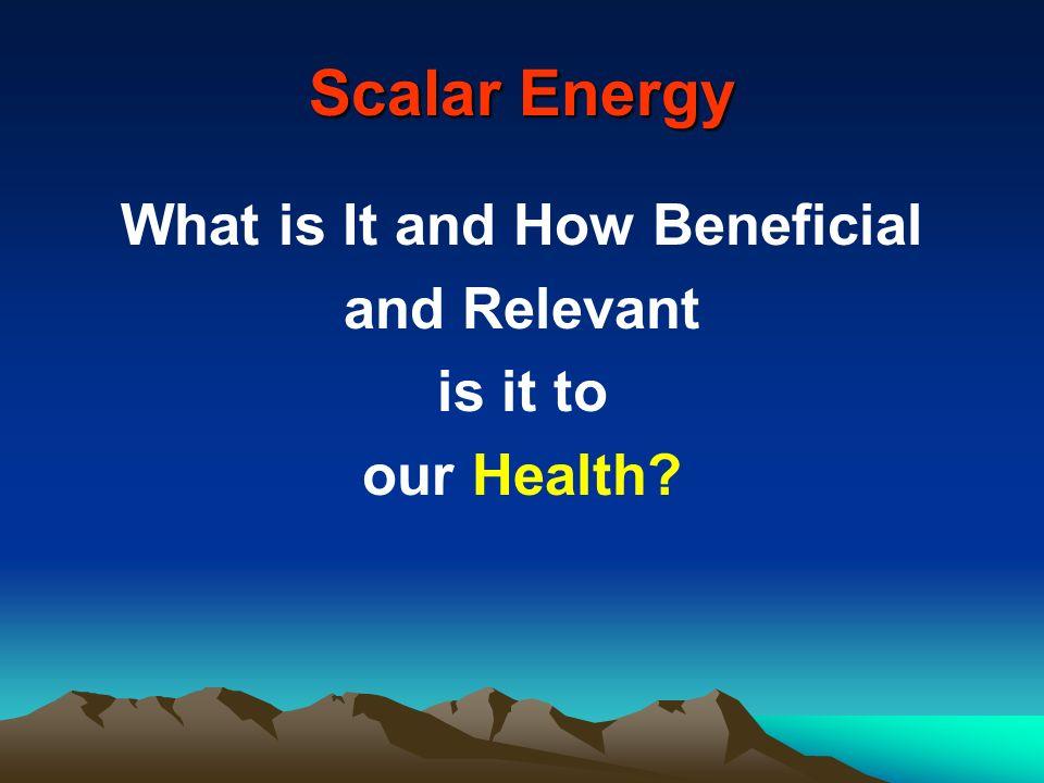 What is Scalar Energy.