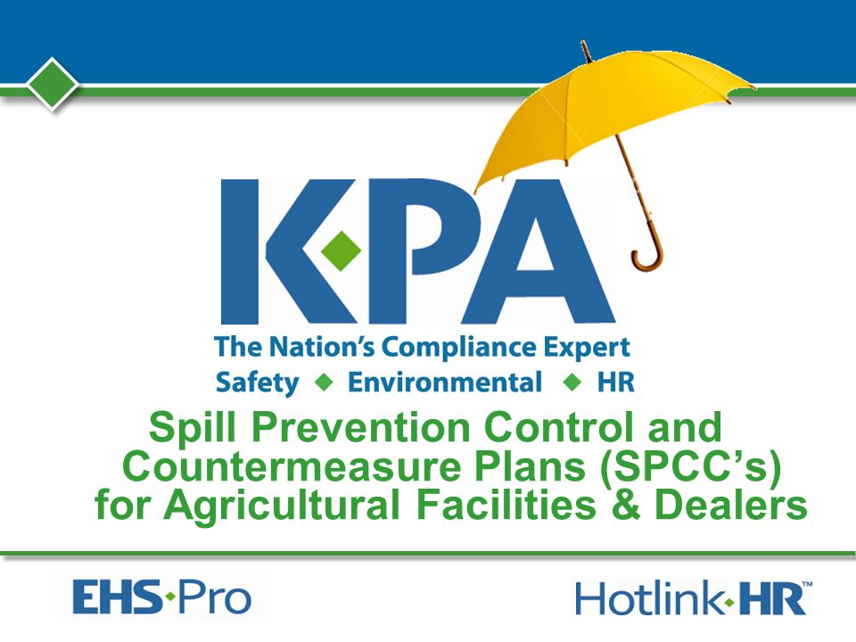 Spill Prevention Control and Countermeasure Plans (SPCCs) for Agricultural Facilities & Dealers