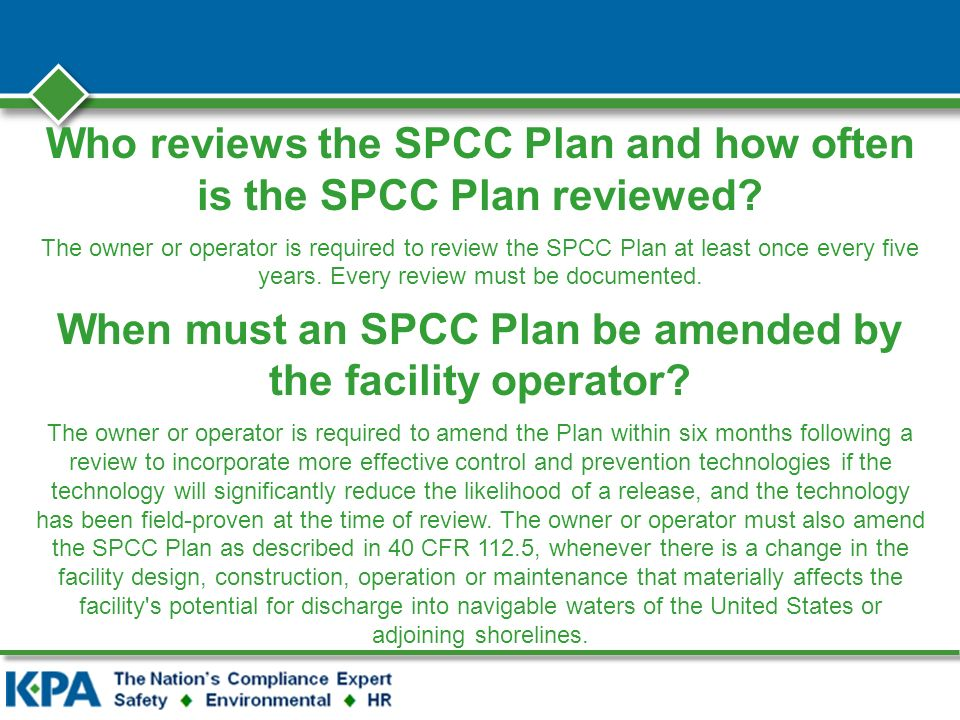 Who reviews the SPCC Plan and how often is the SPCC Plan reviewed.