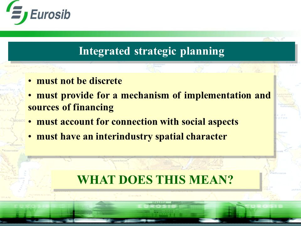 Integrated strategic planning must not be discrete must provide for a mechanism of implementation and sources of financing must account for connection