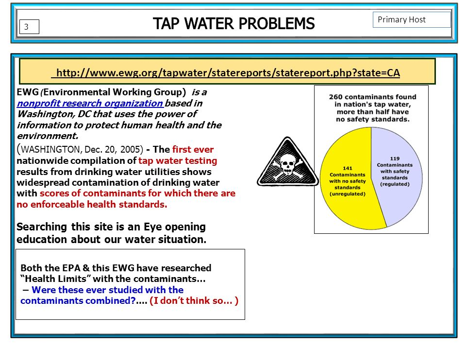 Both the EPA & this EWG have researched Health Limits with the contaminants… – Were these ever studied with the contaminants combined ....