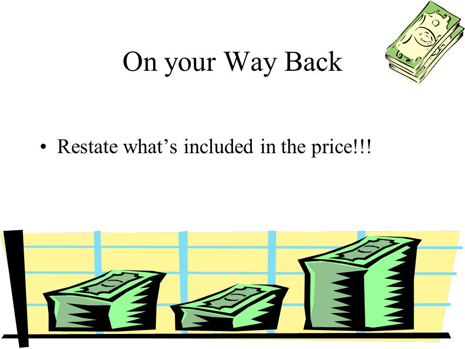 On your Way Back Restate whats included in the price!!!