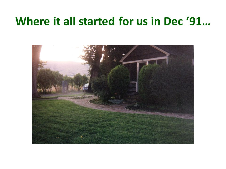 Where it all started for us in Dec 91…