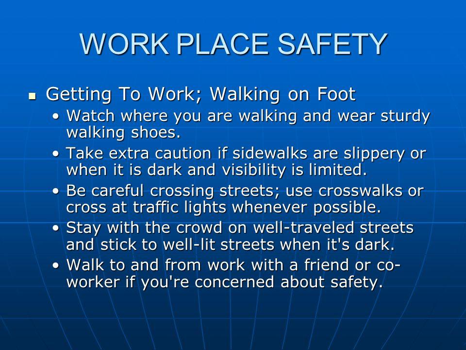 WORK PLACE SAFETY Equipment/Machinery Equipment/Machinery Check machines before use.