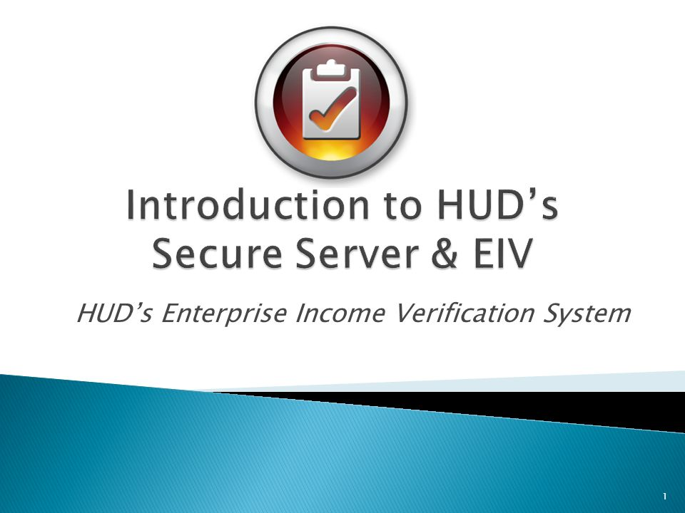 Registration & Set Up All property staff dealing with move-in, annual and interim certifications and recertifications must have their own WASS ID; which will allow access to HUDs Secure System.