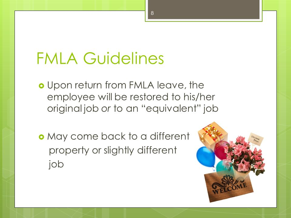 FMLA Medical certification is required The 12 weeks of leave do not have to be consecutive Intermittent leave or reduced schedule may be permitted The