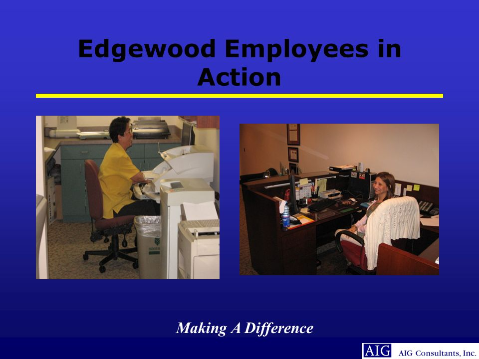 Making A Difference Edgewood Employees in Action