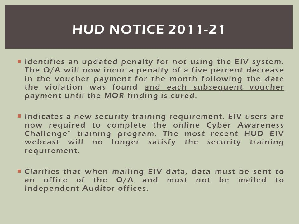 Do you have the most recent HUD Notice in your Master EIV File.