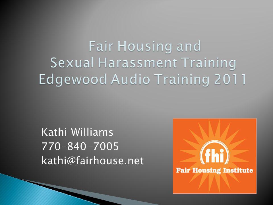 Kathi Williams 770-840-7005 kathi@fairhouse.net
