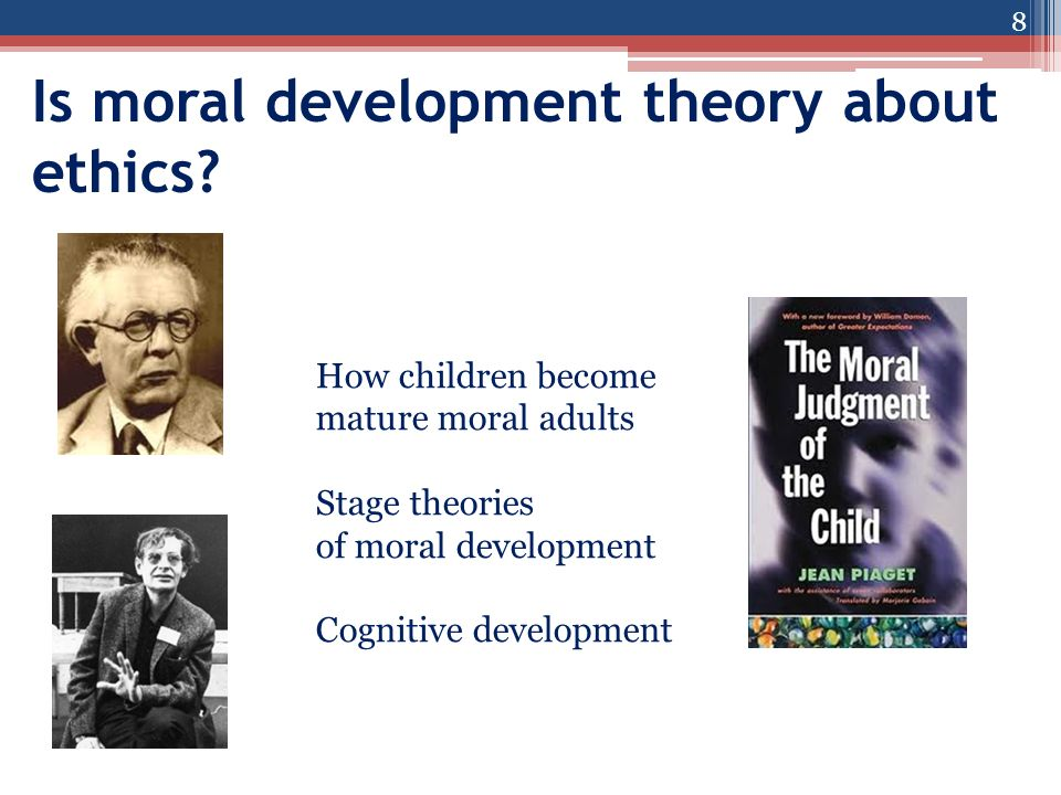 Is moral development theory about ethics.