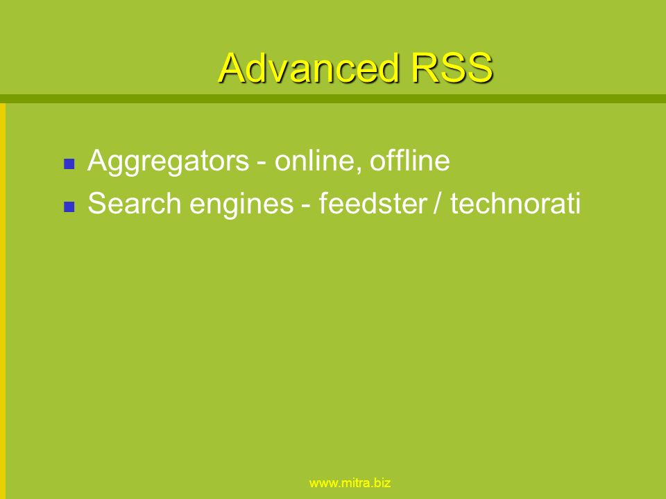 Staying Informed RSS Blogs Mailing Lists / Forums