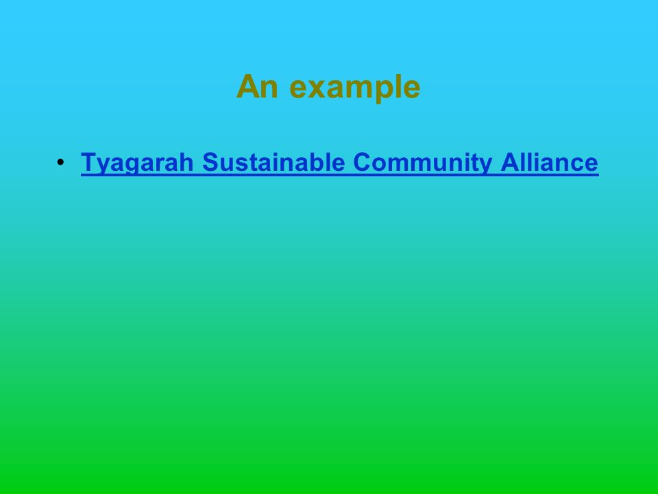 An example Tyagarah Sustainable Community Alliance