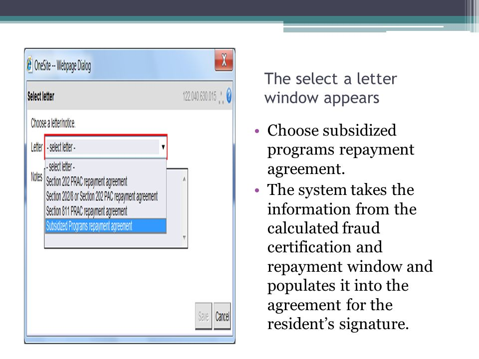 The select a letter window appears Choose subsidized programs repayment agreement.