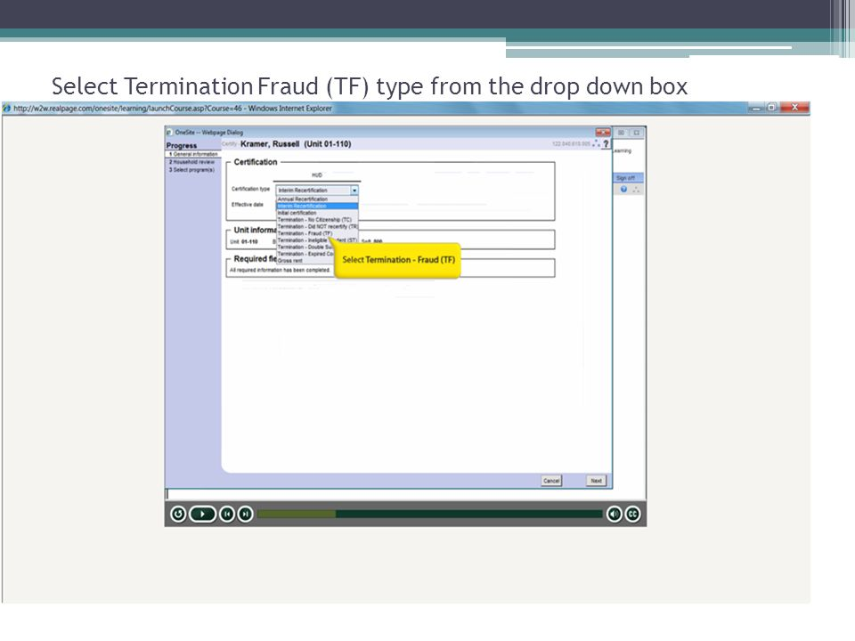 Select Termination Fraud (TF) type from the drop down box