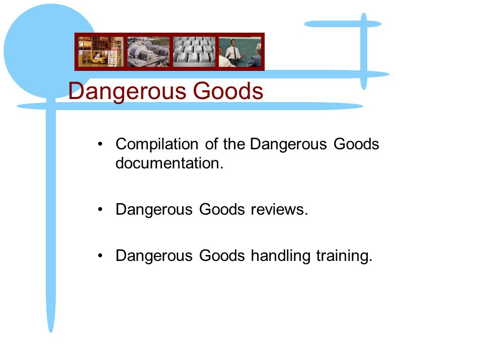 Dangerous Goods Compilation of the Dangerous Goods documentation.