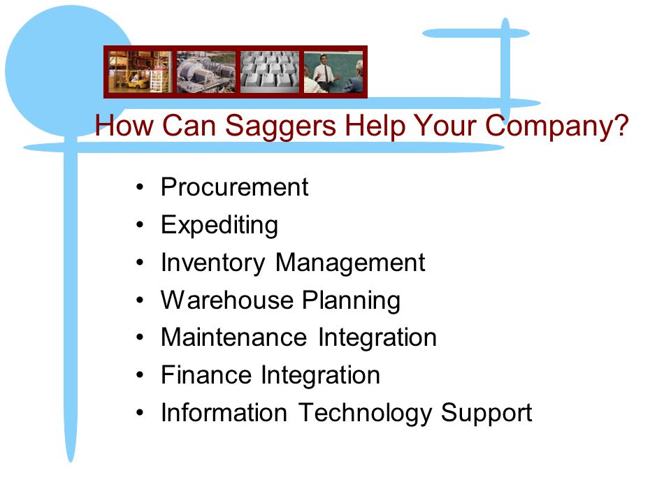 How Can Saggers Help Your Company.
