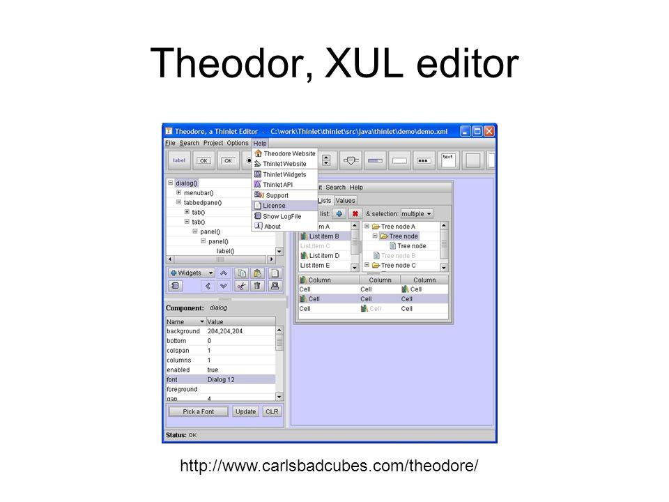 Theodor, XUL editor http://www.carlsbadcubes.com/theodore/