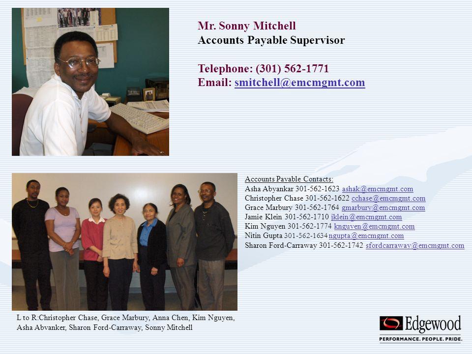 Mr. Sonny Mitchell Accounts Payable Supervisor Telephone: (301) 562-1771 Email: smitchell@emcmgmt.comsmitchell@emcmgmt.com L to R:Christopher Chase, G