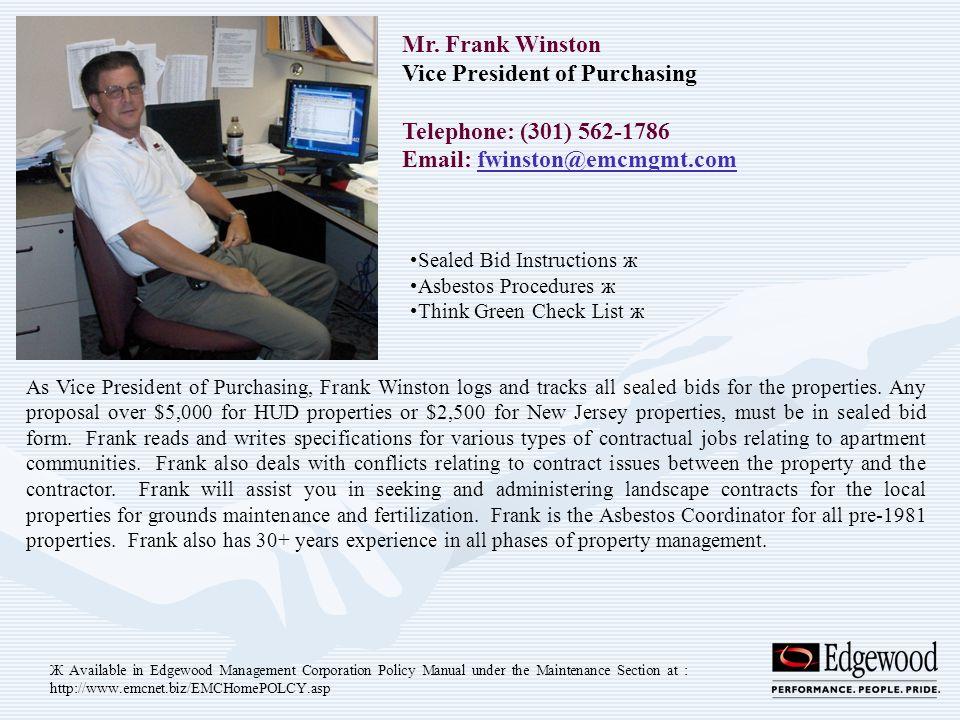 Mr. Frank Winston Vice President of Purchasing Telephone: (301) 562-1786 Email: fwinston@emcmgmt.comfwinston@emcmgmt.com Sealed Bid Instructions ж Asb