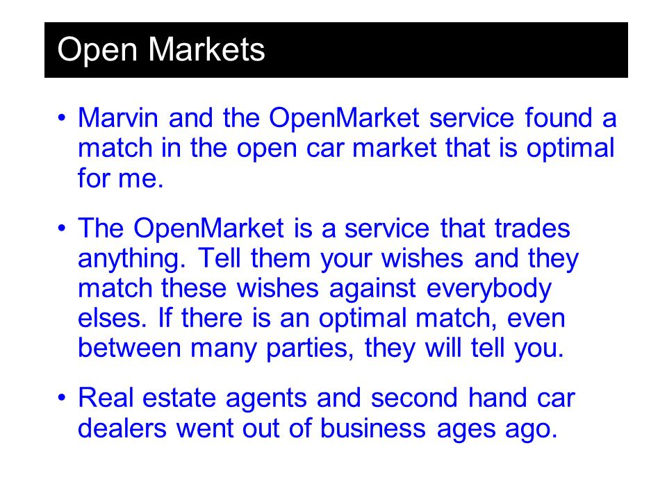 Open Markets Marvin and the OpenMarket service found a match in the open car market that is optimal for me.