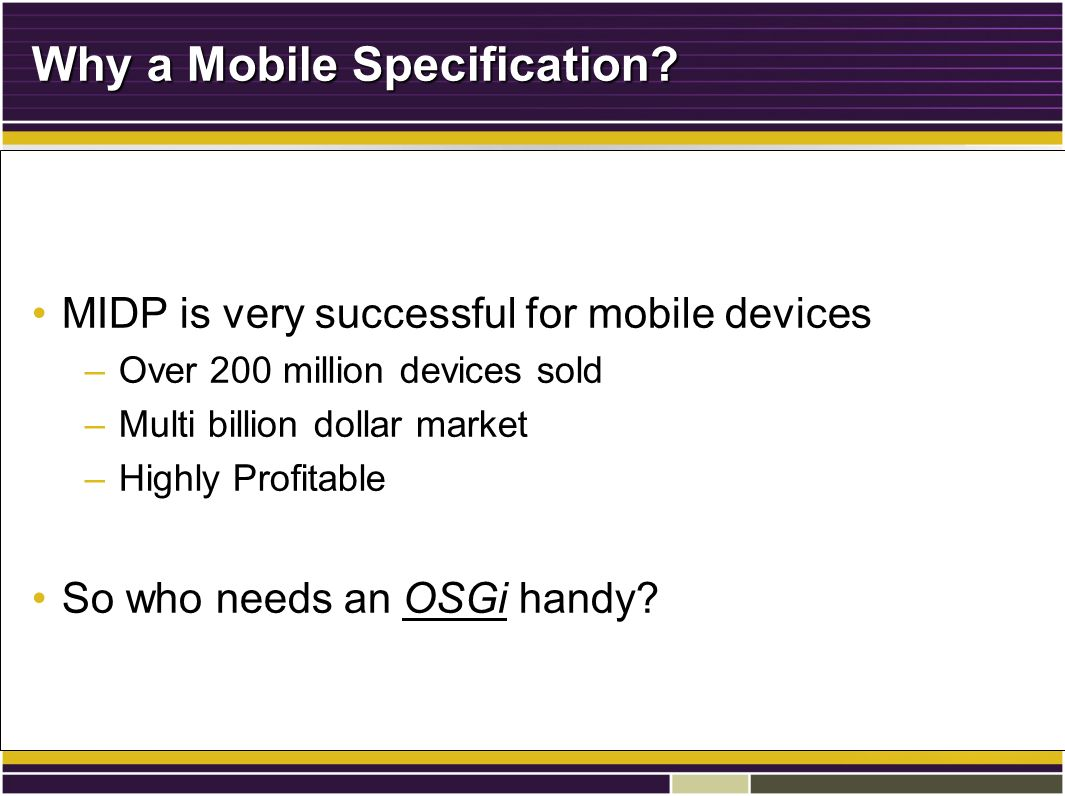 Why a Mobile Specification.