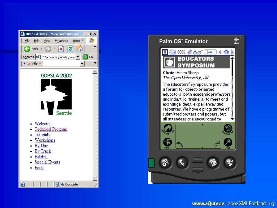 www.aQute.se - 2002 XML Portland - 63