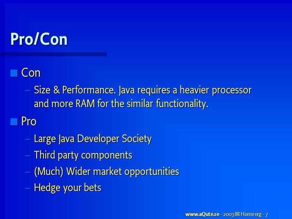 www.aQute.se - 2003 IIR Home nrg - 7 Pro/Con Con Con – Size & Performance.