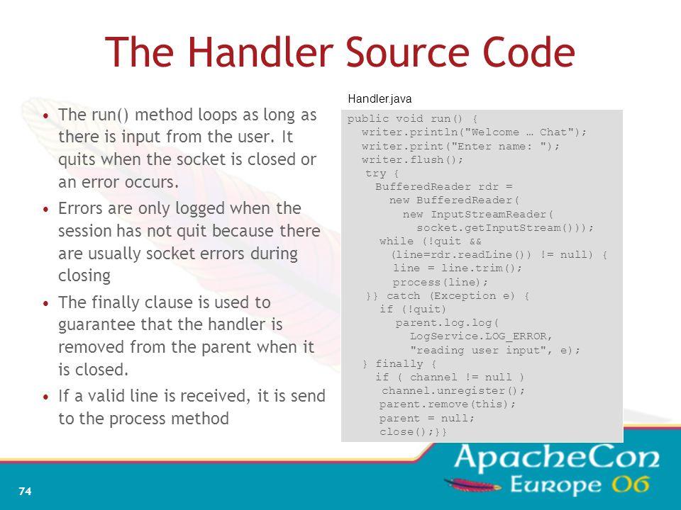 72 TelnetChat convenience methods Convenience methods void remove(Handler handler) { handlers.remove(handler); } void sleep(int ms) { try { Thread.sle