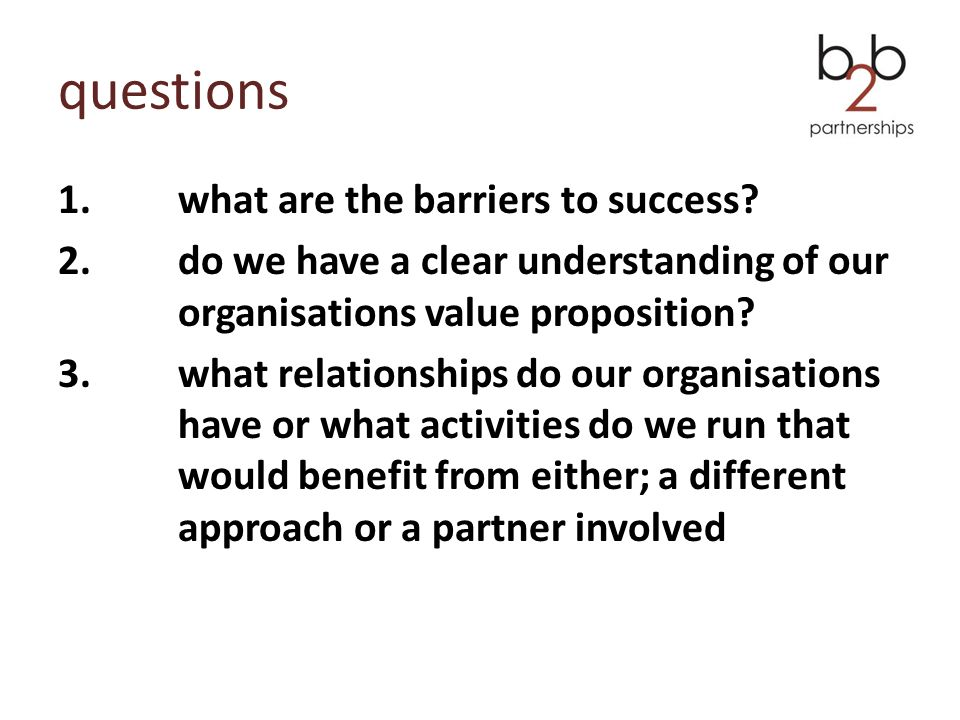 questions 1.what are the barriers to success.