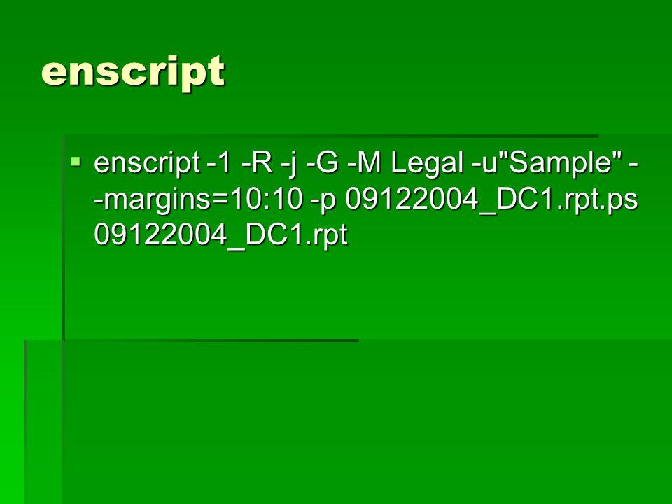 enscript enscript -1 -R -j -G -M Legal -u