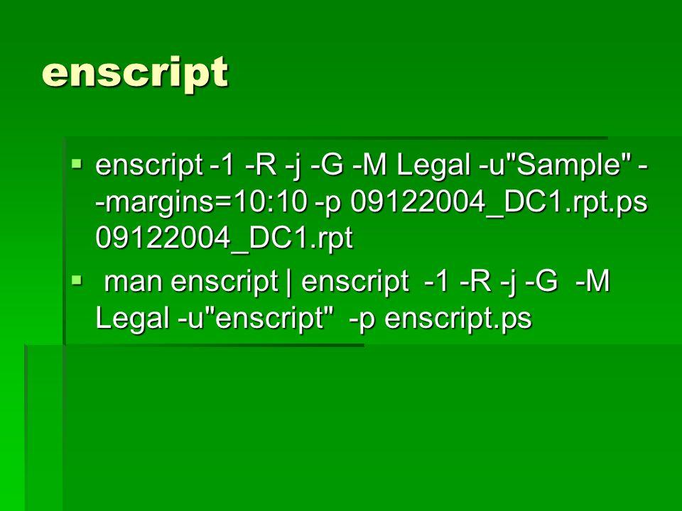 enscript man enscript | enscript -1 -R -j -G -M Legal -u