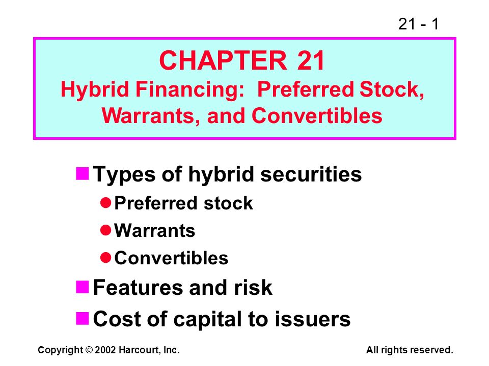 21 - 32 Copyright © 2002 Harcourt, Inc.All rights reserved.