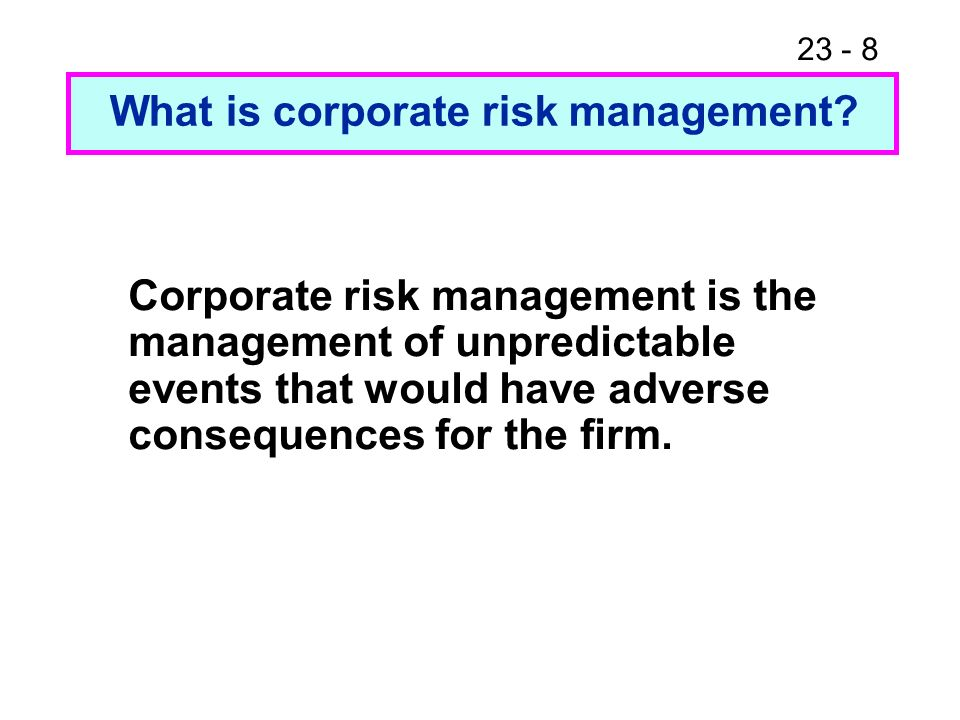 23 - 19 Risk identification and measurement Property loss, liability loss, and financial loss exposures Bond portfolio risk management Chapter 23 Extension: Insurance and Bond Portfolio Risk Management