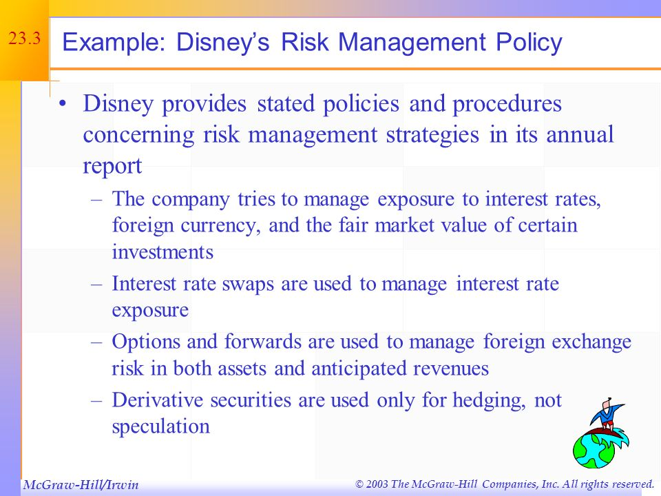 McGraw-Hill/Irwin © 2003 The McGraw-Hill Companies, Inc. All rights reserved. 23.2 Chapter Outline Hedging and Price Volatility Managing Financial Ris