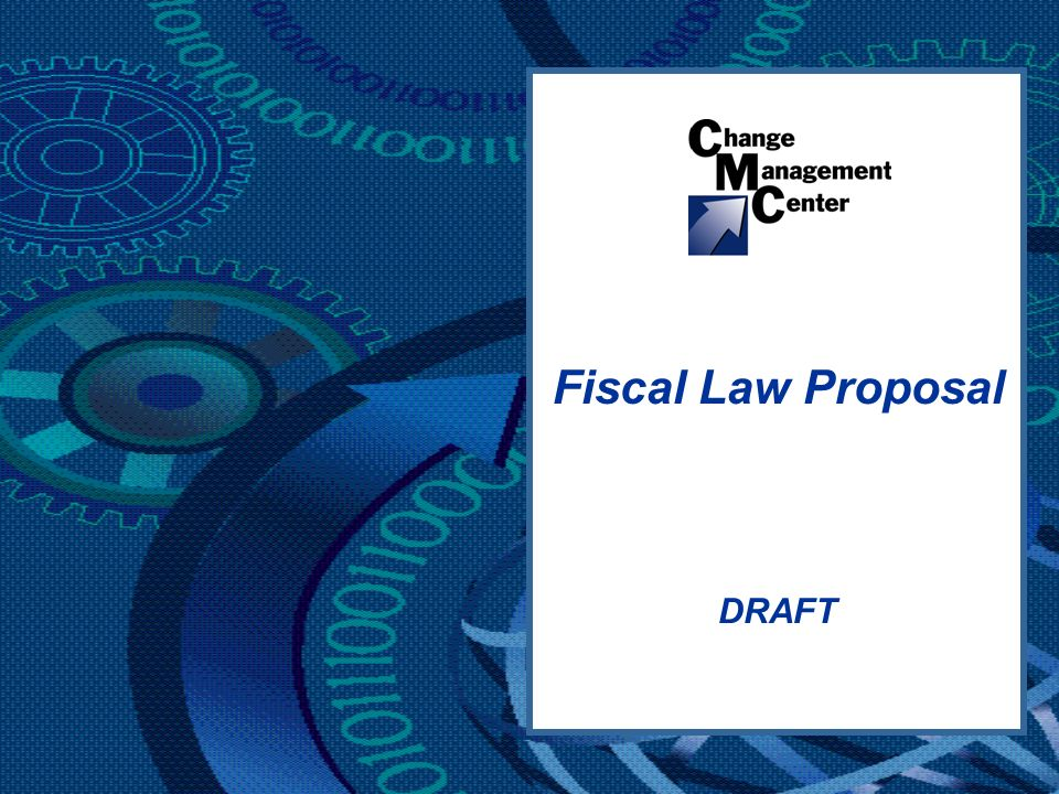 DRAFT Fiscal Law Proposal