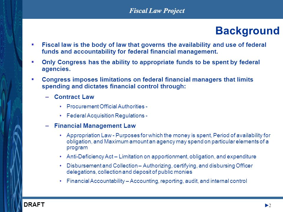 Fiscal Law Project 3 DRAFT EO 6166 FAIR CFO Act PCBCCMIAGMRAGPRAEFTEDI A- 76 JFMIP Regs Klinger Cohen Financial Statement Audits FASAB Standards B&A Act 1921 BPA Act 1950 Pete Aldridge, USD (AT&L) Wednesday, August 15, 2001 – …the real problem is, and that is if you look at the tooth-to- tail ratio in the department, we have far more tail than we do tooth.